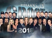 Afrikaans is Groot 2018 @ Time Square - Sun Arena Menlyn Maine
